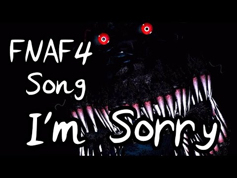 I'm Sorry (Five Nights at Freddy's 4 Song)
