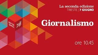 Giornalismo - Seconda Edizione di Parole O_Stili - 7 giugno 2018
