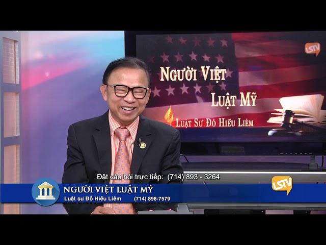 Người Việt Luật Mỹ Phần 4 (4-1-20) với Luật Sư Đỗ Hiếu Liêm LSTV