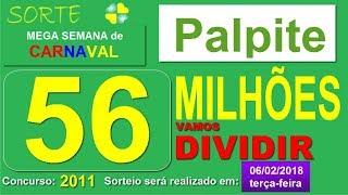 PALPITE MEGA SENA - concurso 2011 TERÇA-feira
