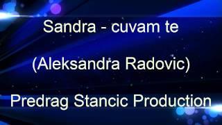 Cuvam te-Sandra(aleksandra Radovic/karaoke)