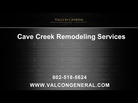 Cave Creek Remodeling Services   Valcon General, LLC