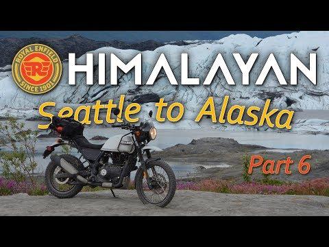 P6: Royal Enfield Himalayan: US Border, Glacier, Home & Moto Show