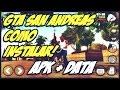 COMO BAIXAR E INSTALAR GTA SAN ANDREAS PARA ANDROID (VERSÃO 1.08) [APK+DATA]  #GEBOY5K