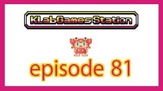 KLab Games Station: Episode 81