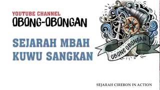 Sejarah Mbah Kuwu Sangkan Cirebon