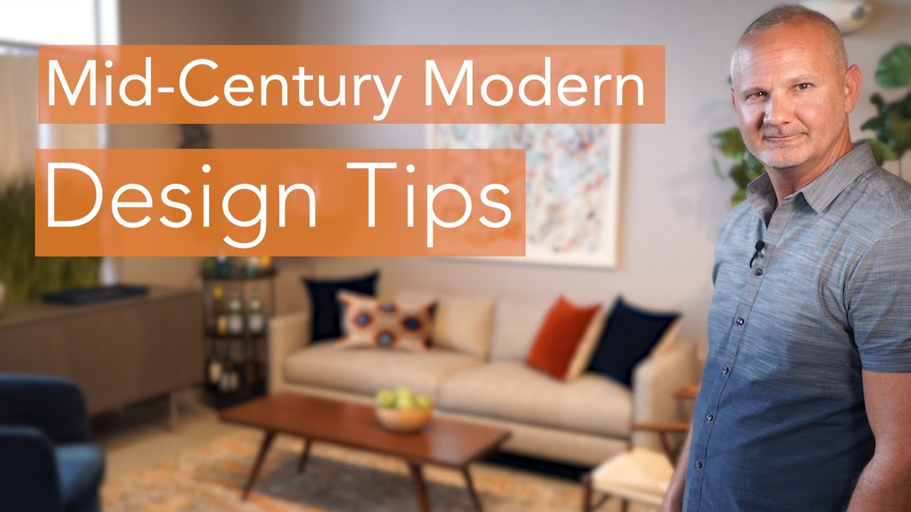 Mid Century Modern Interior Design Tips Youtube