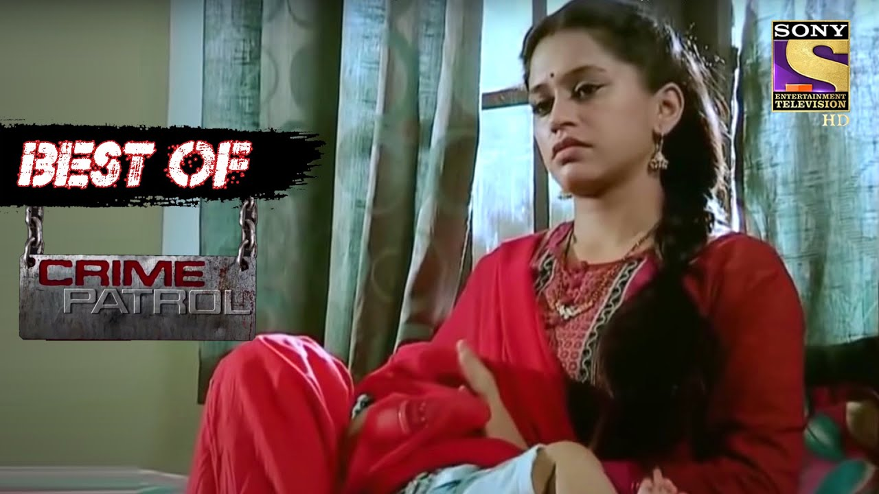 Download Best Of Crime Patrol - The Sold Relations - Full Episode