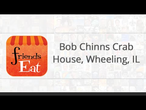 Bob Chinns Crab House, Wheeling, IL