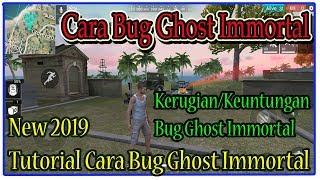 New!!! Tutorial Cara Bug Ghost Immortal Terbaru