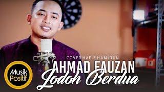 Jodoh berdua - Hafiz Hamidun (cover) by Ahmad Fauzan