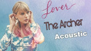Taylor Swift - The Archer (Acoustic Version) spotify
