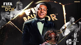 Kylian Mbappé - The Future Ballon D'Or Winner