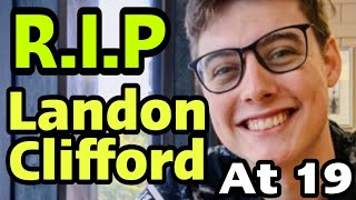 Landon Clifford dies : Camryn Clifford's Husband Dies at 19