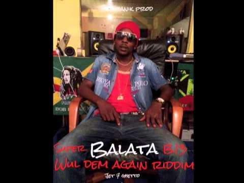 ENGENOR -  BALATA -SUPER STAR - A TO KA BAY ( CLEAN ) - WUL DEM AGAIN RIDDIM - Novembre 2014