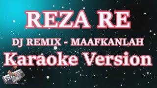 DJ REZA RE- CINTA KITA MEMANG TAK SEMPURNA (MAAFKANLAH) Mp3