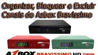 Como Organizar, Bloquear e Excluir os canais no Azbox Bravissimo Twin e Moozca 2014