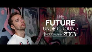 The Future Underground Show (guest Oyhopper and Nick Bowman) 18.01.2019