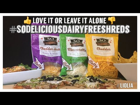 👍 Love It or Leave It Alone 👎: So Delicious Dairy Free Shreds sodeliciousdairyfreeshreds