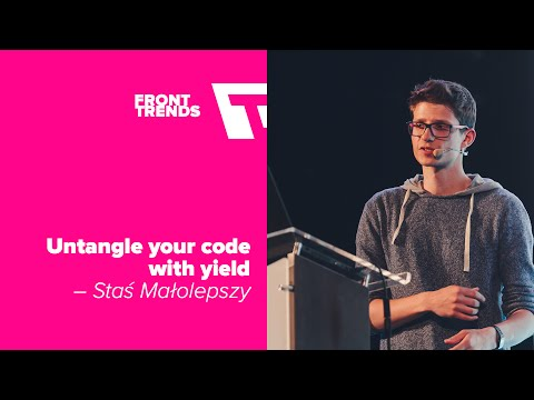 Untangle your code with yield