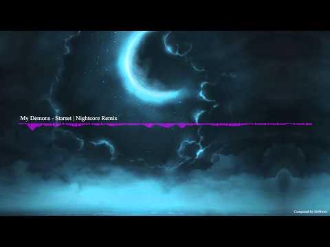► My Demons - Starset | Nightcore Remix ◄