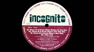 (1994) Incognito - Pieces Of A Dream [Roger Sanchez Seven Minutes Of Soul RMX]