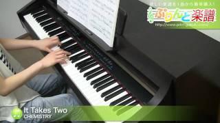 It Takes Two / CHEMISTRY / ピアノ(ソロ) / 中級