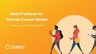 Best Practices for Canvas Course Design