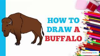 How to Draw a Buffalo in a Few Easy Steps: Drawing Tutorial for Kids and Beginners