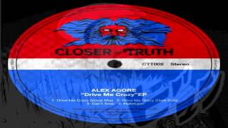 "Alex Agore   -  ""Drive Me Crazy""  (Vocal Mix)"