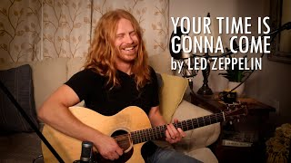 """""""Your Time is Gonna Come"""" by Led Zeppelin - Adam Pearce (Acoustic Cover)"""