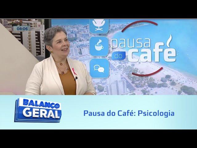 Pausa do Café: Psicologia – Outubro Rosa
