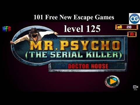 101 Free New Escape Games Level 125- Mr Psycho The Serial Killer  DOCTOR HOUSE - Complete Game