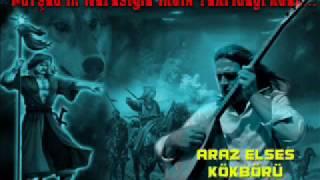 Araz ELSES / KÖK BÖRÜ- GÖK BÖRÜ