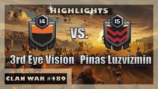 3rd Eye Vision vs. Pinas Luzvizmin | War Highlights | Clash of Clans