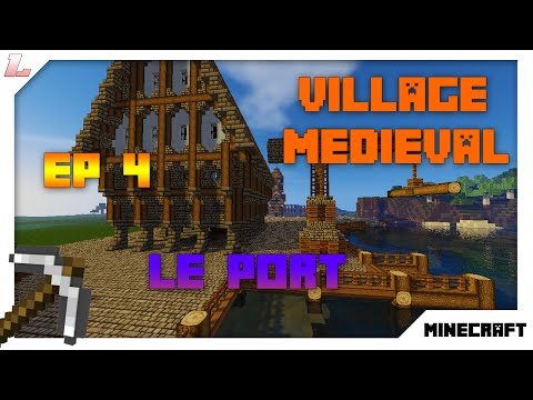 Minecraft 1.10 | village médiéval de A à Z - Episode 4 : Le port