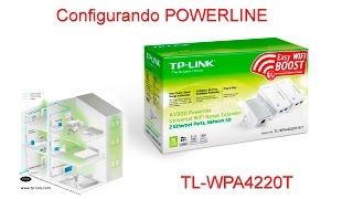 Configurando Powerline TL-WPA4220T KIT / TP-LINK