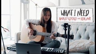 WHAT I NEED - Hayley Kiyoko ft. Kehlani (LOOP COVER)
