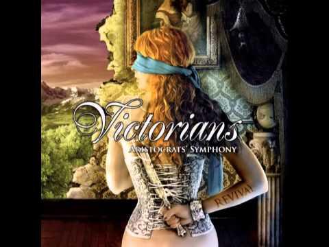 Victorians - Aristocrats' Symphony - Siren