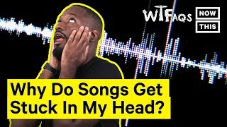 Earworms: Why Do Songs Get Stuck in Your Head? | What The FAQs | NowThis