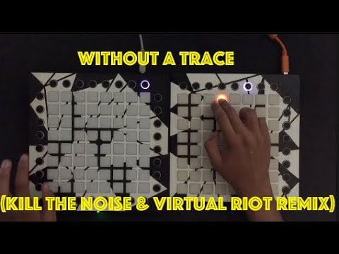 Without A Trace (Kill The Noise & Virtual Riot Remix) | Launchpad Performance | Nitrotivity LS Comp