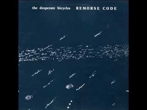 The Desperate Bicycles - Remorse Code (Full LP 1979)