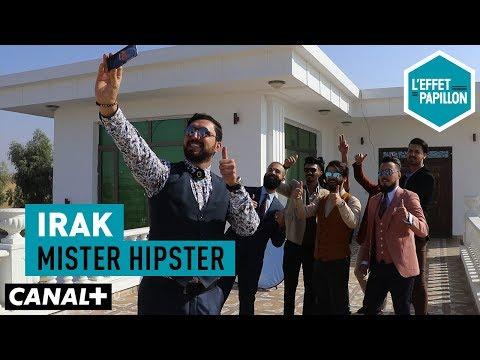 Irak : Mister Hipster - L'Effet Papillon – CANAL+