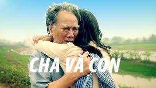 Viral Cha Và Con gái | Lấy nước mắt của người xem | Phim Tình Cảm Việt Nam Hay Nhất 2018