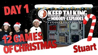 Day 1 - 12 Games of Christmas - Keep Talking and Nobody Explodes - Stuart