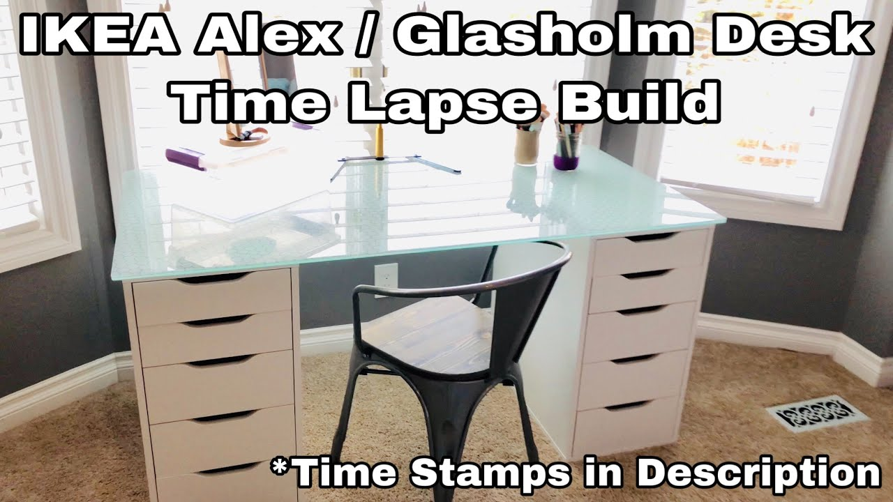 IKEA ALEX GLASHOLM DESK BUILD TIME LAPSE - Time Stamps In Description!