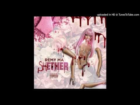 Remy Ma - Sheether  Nicki Minaj Diss track✔