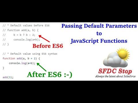 ES6 Default Parameters in JavaScript Functions | JavaScript Tutorial Series by SFDC Stop