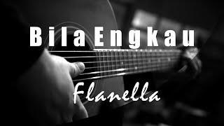 Bila Engkau - Flanella ( Acoustic Karaoke )