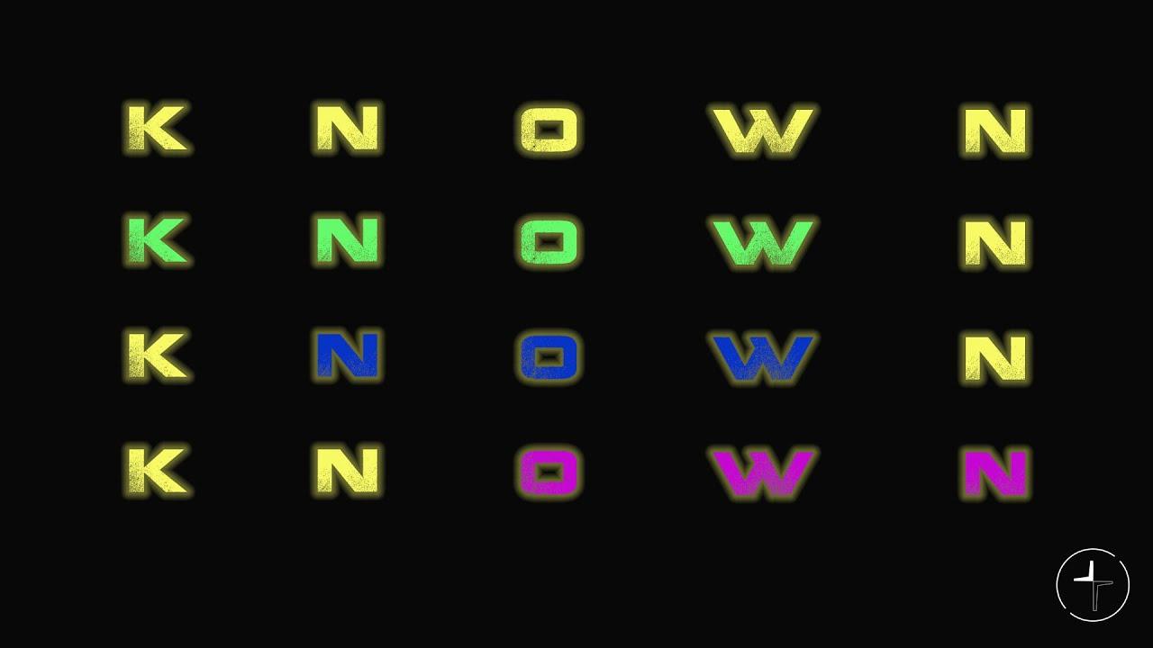 Known: Be Still